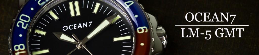 Ocean7 LM5 GMT Intro